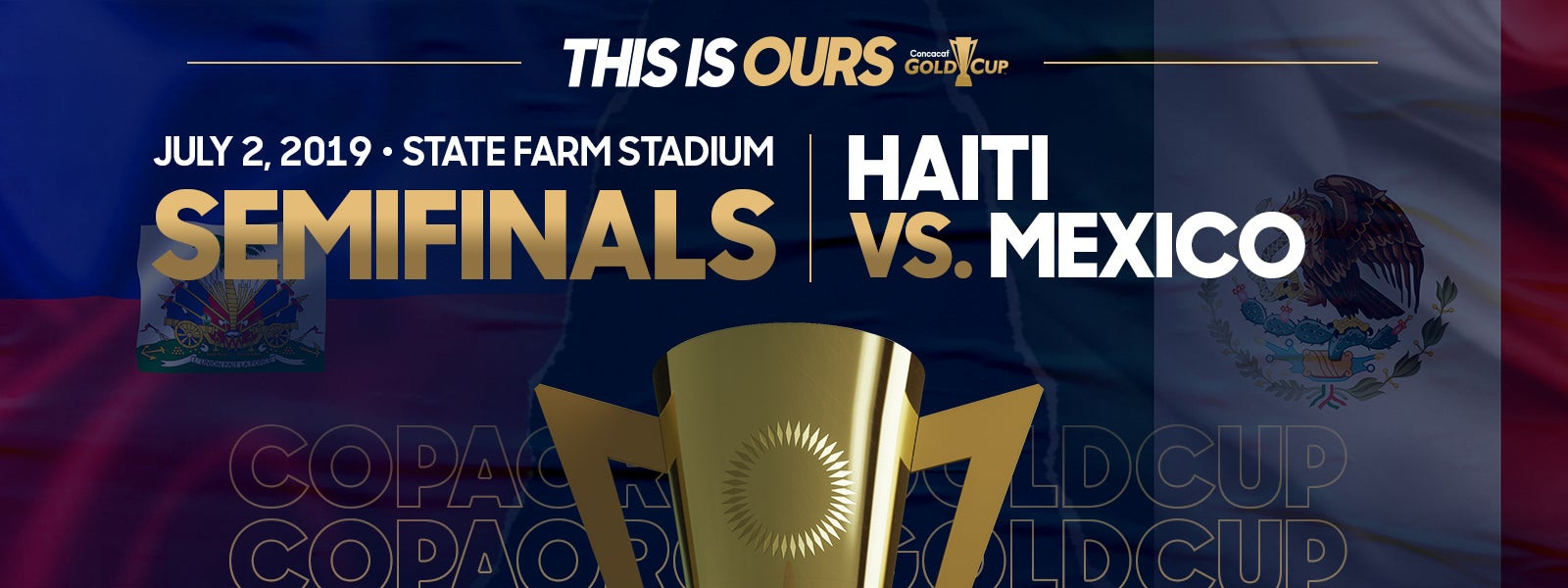 Concacaf Gold Cup Semifinals - Haiti vs. Mexico
