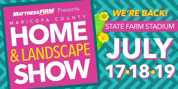 More Info for Maricopa County Home & Landscape Show - Cancelled